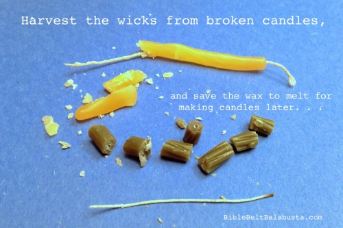 break candle away from wick, cut to length.
